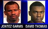 Jontez Garvis and David Thomas
