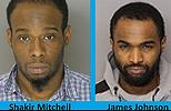 Shakir Agyei Mitchell and James Darnell Johnson